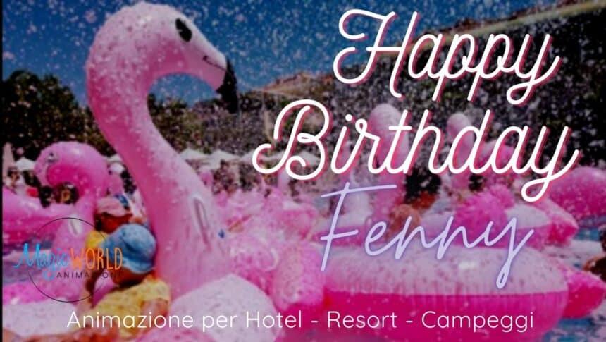 Happy Birthday Fenny (Schiuma party)